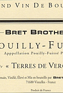 Bret Brothers Pouilly Fuisse Terroir de Vergisson 2010